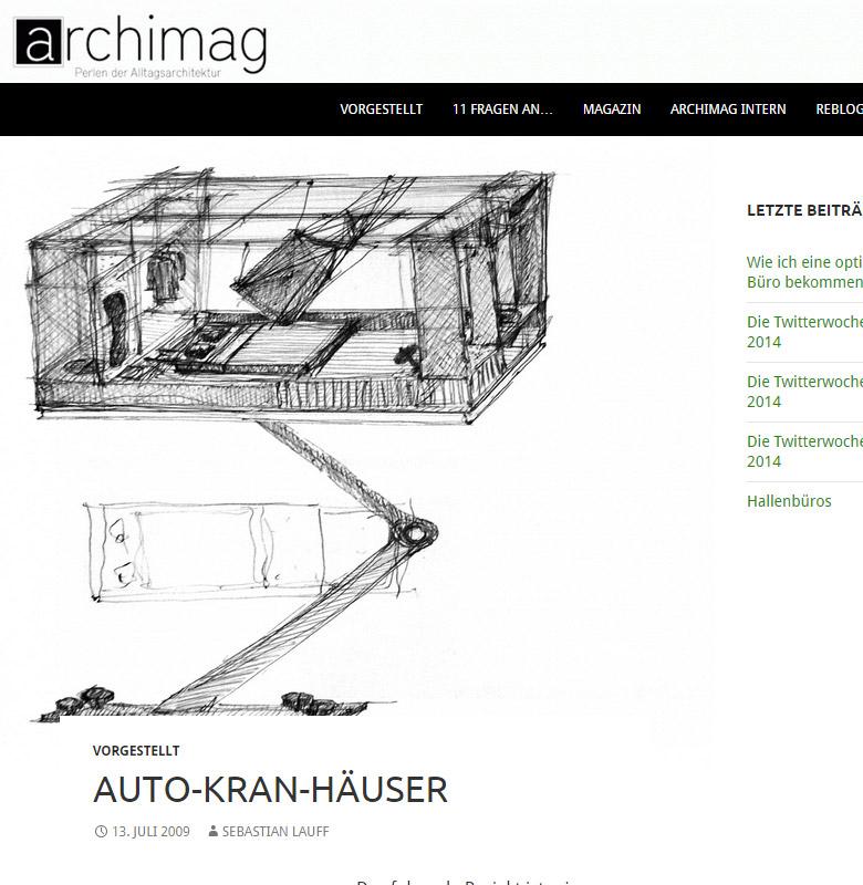 Vorgestellt | Auto-Kran-Häuser | archimag